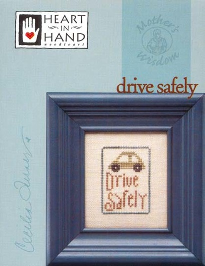 Mother's Wisdom™: Drive Safely